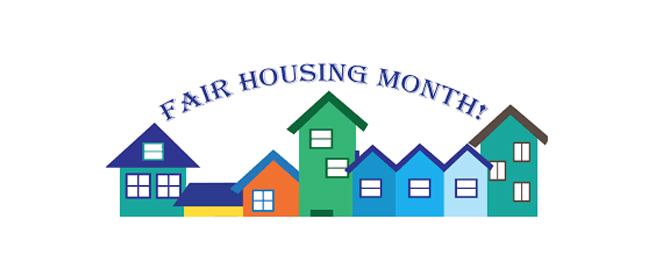 April is Fair Housing Month